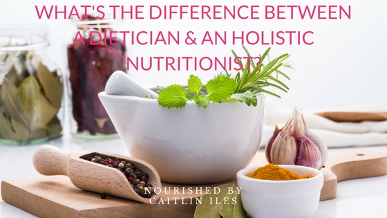 what-is-the-difference-between-a-dietician-and-holistic-nutritionist