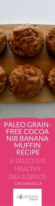 paleo-grain-free-cocoa-nib-banana-muffin-recipe