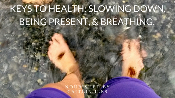 Keys to Health: Being Present