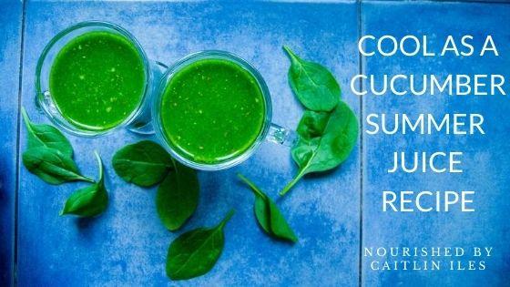 Cool as a Cucumber Summer Juice Recipe