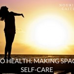 top self-care rituals for health