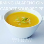 paleo-jalapeno-ginger-carrot-soup-recipe