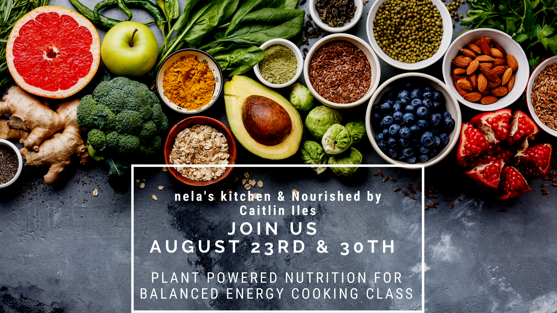Plant Powered Nutrition Cooking Class