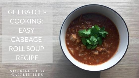 Get Batch Cooking: Easy Cabbage Roll Soup Recipe