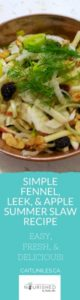 Simple Fennel, Leek, & Apple Summer Slaw Recipe