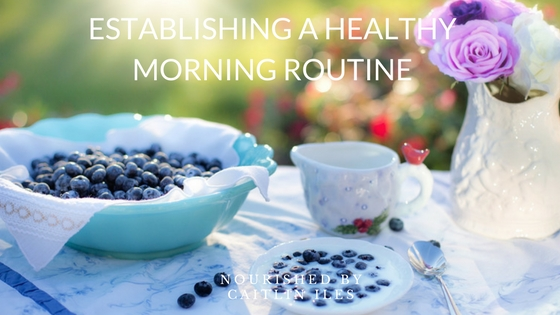 Establishing A Healthy Morning Routine