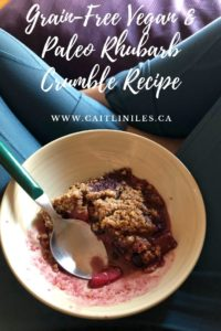 Grain Free Vegan & Paleo Friendly Rhubarb Crumble Recipe
