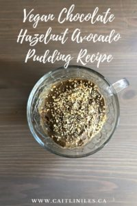 Vegan Chocolate Hazelnut Avocado Pudding Recipe