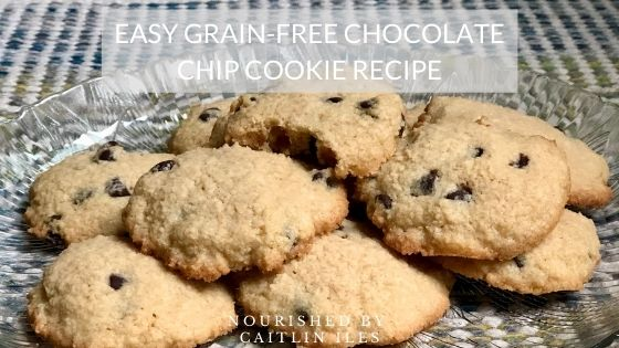 Easy Grain-Free Chocolate Chip Cookie Recipe