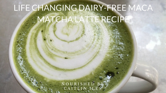 Life Changing Dairy-Free Maca Matcha Latte Recipe