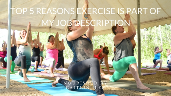 Why Exercise is Part of My Job Description