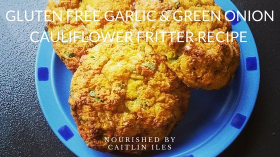 Gluten-Free Garlic & Green Onion Cauliflower Fritter Recipe