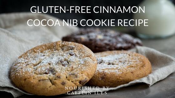 Gluten-Free Cinnamon Cocoa Nib Cookie Recipe
