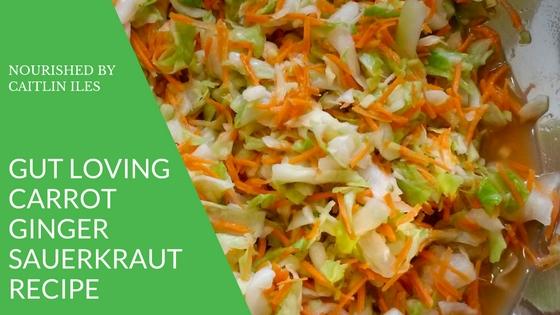 Gut-Loving Ginger Carrot Sauerkraut Recipe