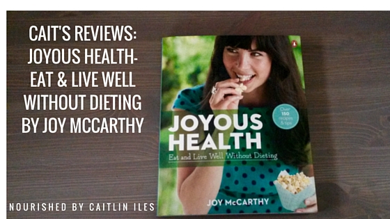 Cait's Reviews: Joyous Health by Joy McCarthy