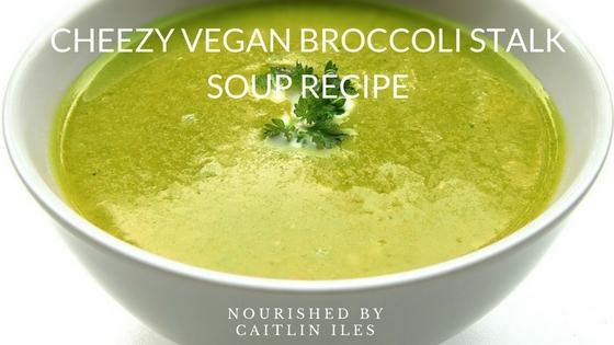 Save the Scraps: Cheezy Vegan Broccoli Stalk Soup Recipe