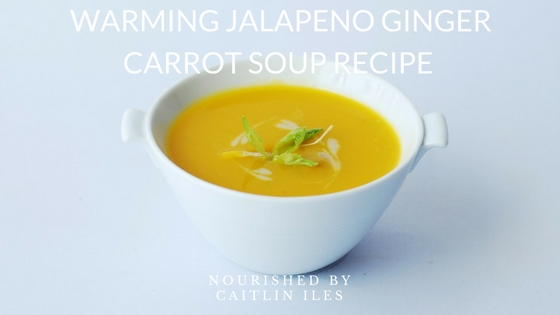 Warming Jalapeno Ginger Carrot  Soup Recipe
