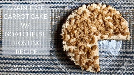 Grain-Free Carrot Cake with Goat Cheese Frosting Recipe